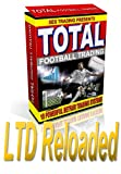 Total Betfair Football Trading: LTD-Reloaded (German Edition)