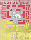 echange, troc Olivier Lejade, Mathieu Triclot - La Fabrique des jeux vidéo : au coeur du gameplay
