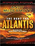 Andy McDermott The Hunt for Atlantis: A Novel (Nina Wilde/Eddie Chase)