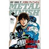 METAL FINISH / 宮崎 まさる のシリーズ情報を見る
