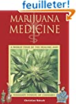 Marijuana Medicine: A World Tour of t...