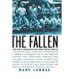 img - for [(The Fallen: A True Story of American POWs and Japanese Wartime Atrocities )] [Author: Marc Landas] [Jul-2004] book / textbook / text book
