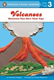 Volcanoes: Mountains That Blow Their Tops (Penguin Young Readers, L3)
