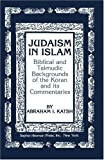 img - for Judaism in Islam: Biblical and Talmudic Backgrounds of the Koran and its Commentaries (The Judaic studies library) book / textbook / text book