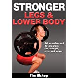 Stronger Legs & Lower Bodyby Tim Bishop