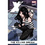 X-23 Volume 1: The Killing Dreampar Marjorie Liu