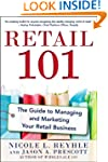 Retail 101: The Guide to Managing and...