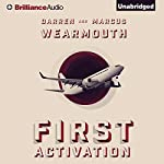 First Activation: Activation Series, Book 1 | Darren Wearmouth,Marcus Wearmouth