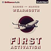 First Activation: Activation Series, Book 1 | Darren Wearmouth, Marcus Wearmouth