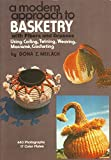 A Modern Approach to Basketry With Fibers and Grasses, Using Coiling, Twining, Weaving, Macrame, Crocheting (0517516896) by Meilach, Dona Z.