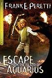 Escape from the Island of Aquarius (The Cooper Kids Adventure Series #2)