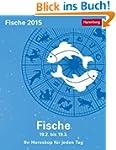 Fische Sternzeichenkalender 2015: Ihr...