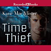 Time Thief: A Time Thief Novel, Book 1 | [Katie MacAlister]