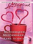 Matchmaker, Matchmaker...
