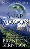 Snapdragon: Book I: My Enemy