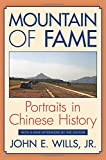 img - for Mountain of Fame: Portraits in Chinese History book / textbook / text book
