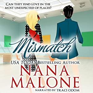 MisMatch: A Humorous Contemporary Romance, Love Match | [Nana Malone]