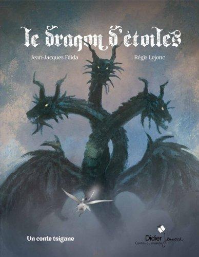 Le dragon d'étoiles : un conte tsigane