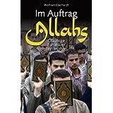 """Im Auftrag Allahs: Gl�ubige, Fanatiker, Terroristenvon """"Wolfram Eberhardt"""""""