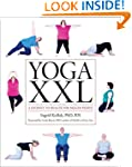 Yoga XXL: A Journey to Health for Lar...