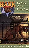 The Case of the Tricky Trap #46 (Hank the Cowdog) (0142403253) by Erickson, John R.
