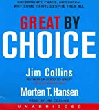 img - for Great by Choice: Uncertainty, Chaos and Luck--Why Some Thrive Despite Them All Great by Choice book / textbook / text book