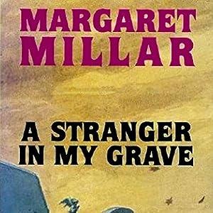 A Stranger in My Grave | [Margaret Millar]