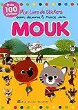 Mon livre de stickers pour découvrir le monde avec Mouk : Avec plus de 100 stickers