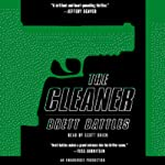 The Cleaner (       UNABRIDGED) by Brett Battles Narrated by Scott Brick