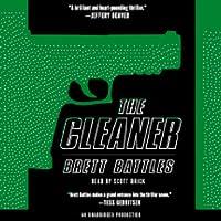 The Cleaner (       UNABRIDGED) by Brett Battles Narrated by Scott Brick