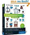 Programmieren lernen mit Java: Aktuel...