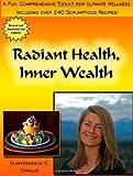 Radiant Health, Inner Wealth