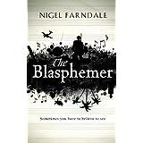 The Blasphemerby Nigel Farndale