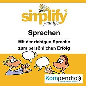 Simplify your life - Sprechen Hörbuch