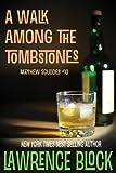 A Walk Among the Tombstones (Matthew Scudder Book 10)