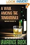 A Walk Among the Tombstones (Matthew...