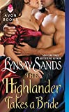 The Highlander Takes a Bride	 by  Lynsay Sands in stock, buy online here
