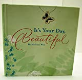 img - for Hallmark Books BOK2153 IT'S YOUR DAY, BEAUTIFU book / textbook / text book