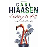 Fairway To Hellby Carl Hiaasen
