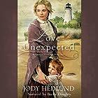Love Unexpected: Beacons of Hope, Book 1 Hörbuch von Jody Hedlund Gesprochen von: Becky Doughty