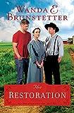 The Restoration (The Prairie State Friends Book 3)