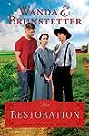 The Restoration (The Prairie State Fr...