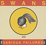 Various Failures 1988 - 1992 By Swans (2005-08-01)