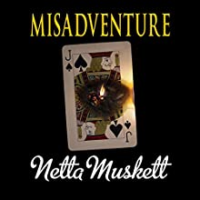 Misadventure (       UNABRIDGED) by Netta Muskett Narrated by Anna Cordell