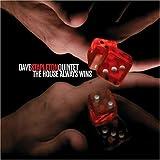 echange, troc Dave Stapleton Quintet - The House Always Wins