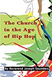 img - for The Church in the Age of Hip Hop book / textbook / text book