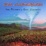 The Mother's Day Concert by Jon Anderson