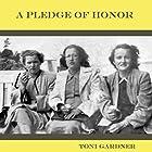A Pledge of Honor Hörbuch von Toni Gardner Gesprochen von: Linda Stutsman