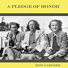 A Pledge of Honor Audiobook by Toni Gardner Narrated by Linda Stutsman