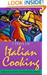 7 Days of Italian Cooking - Gracie's...